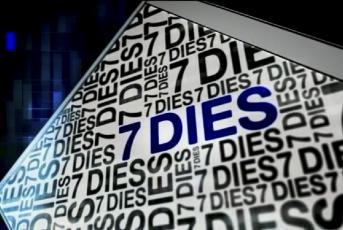 7 Dies
